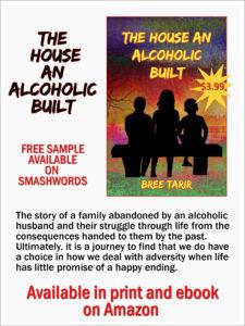 The House an Alcoholic Built